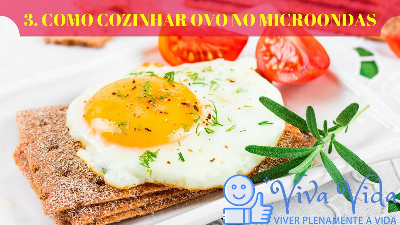3. COMO COZINHAR OVO NO MICROONDAS - Viva Vida