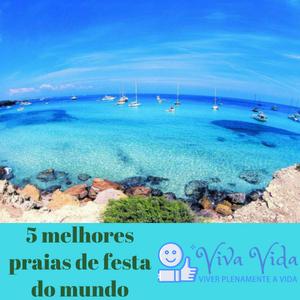 5 melhores praias de festa do mundo - Viva Vida