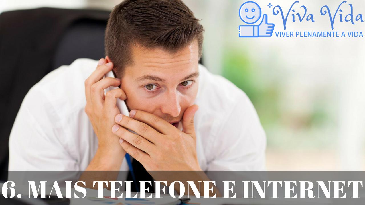6. Mais telefone e internet - Viva Vida