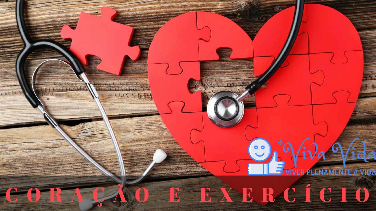 Coração e Exercício - Viva Vida