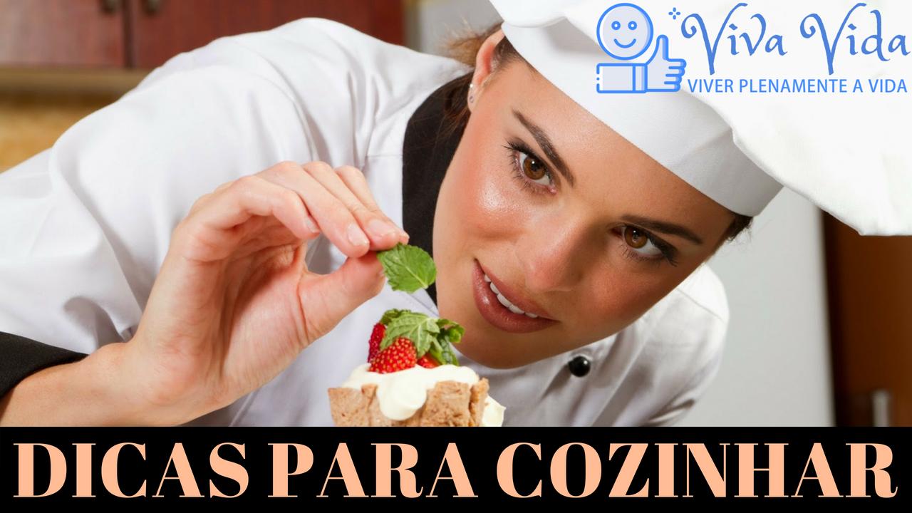 21 Dicas de cozinha. DICAS PARA COZINHAR - Viva Vida
