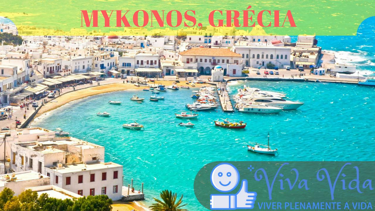 MYKONOS, GRÉCIA - Viva Vida