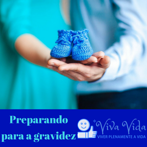 Preparando para a gravidez - Viva Vida